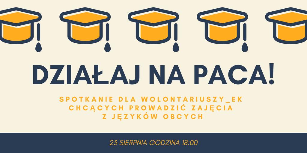 Działaj na PACA! – spotkanie informacyjne dla wolontariuszy_ek chcących prowadzić zajęcia z języków obcych