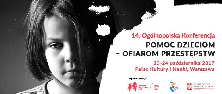 """Poszukujemy wolontariuszy chętnych do pomocy przy organizacji i obsłudze 14. Ogólnopolskiej Konferencji """"Pomoc dzieciom – ofiarom przestępstw""""."""